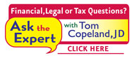 Financial, legal, or tax questions? Ask The Expert with Tom Copeland, JD