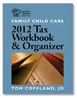 Family Child Care 2012 Tax Workbook and Organizer