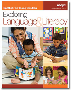 Spotlight on Young Children Exploring Language and Literacy