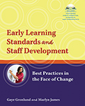 Early Learning Standards and Staff Development