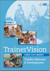 Trainer Vision Vol. 2: Toddler Behavior & Development DVD