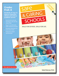 Safe and Caring Schools: Preschool-Kindergarden