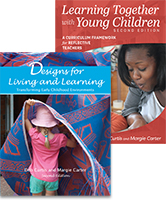 Designs for Living and Learning and Learning Together with Young Children Set