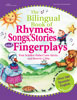 The Bilingual Book of Rhymes, Songs, Stories and Fingerplays