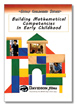 Building Mathematical Competencies in Early Childhood DVD