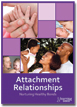 Attachment Relationships DVD