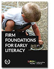 Firm Foundations for Early Literacy