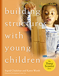 Building Structures with Young Children Trainer's Guide