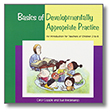 Basics of Developmentally Appropriate Practice