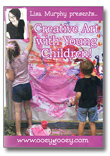 Creative Art with Young Children! DVD