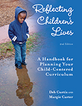 Reflecting Children's Lives, 2nd Edition: A Handbook for Planning Child-Centered Curriculum