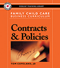 Family Child Care Business Curriculum: Contracts and Policies