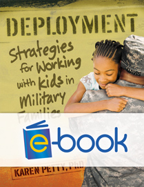 Deployment (e-book): Strategies for Working with Kids in Military Families