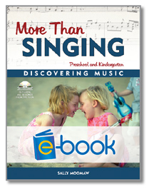 More Than Singing (e-book): Discovering Music in Preschool and Kindergarten