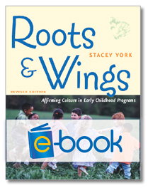 Roots & Wings (e-book): Affirming Culture in Early Childhood Programs, Revised Edition