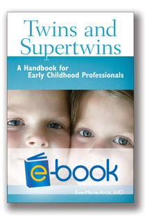 Twins and Supertwins (e-book): A Handbook for Early Childhood Professionals