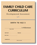 Family Child Care Curriculum Developmental Assessment