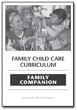 Family Child Care Curriculum Family Companion