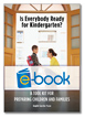 Is Everybody Ready for Kindergarten? (e-book): A Tool Kit for Preparing Children and Families