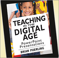 Teaching in the Digital Age PowerPoint Presentations
