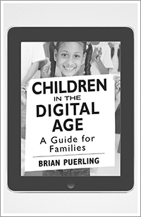 Children in the Digital Age (Set of 25): A Guide for Families