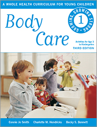 Body Care: A Whole Health Curriculum for Young Children series