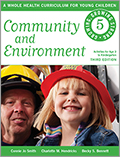 Community and Environment: A Whole Health Curriculum for Young Children Series