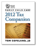 Family Child Care 2012 Tax Companion