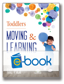 Toddlers Moving & Learning (e-book): A Physical Education Curriculum