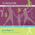 Jump Right In: Physical Activity and Fitness