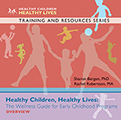 The Wellness Guide for Early Childhood Programs, Overview