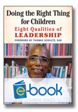 Doing the Right Thing for Children (e-book): Eight Qualities of Leadership