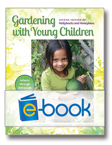 Gardening with Young Children (e-book): Second Edition of Holly Hocks and Honeybees