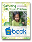Gardening with Young Children (e-book)
