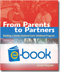 From Parents to Partners (e-book): Building a Family-Centered Early Childhood Program