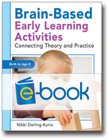 Brain-Based Early Learning Activities (e-book): Connecting Theory and Practice
