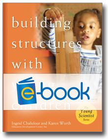 Building Structures with Young Children Teacher's Guide (e-book)
