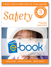 Safety (e-book): A Whole Health Curriculum for Young Children series