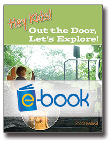 Hey Kids! Out the Door, Let's Explore! (e-book)