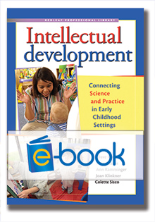 Intellectual Development (e-book): Connecting Science and Practice in Early Childhood Settings