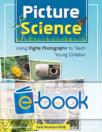 Picture Science (e-book): Using Digital Photography to Teach Young Children