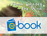 Noah Chases the Wind (e-book)