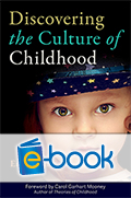 Discovering the Culture of Childhood (e-book)