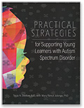 Practical Strategies for Supporting Learners with Autism Spectrum Disorder