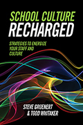 School Culture Recharged: Strategies to Energize Your Staff Culture