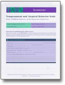 Temperament and Atypical Behavior Scale (TABS) Screener