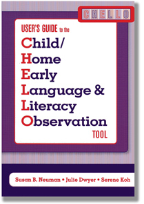 User's Guide to the Child/Home Early Language & Literacy Observation