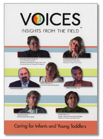 Voices: Insights from the Field - Caring for Infants and Young Toddlers