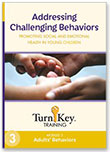 Turn-Key Training: Addressing Challenging Behaviors - Module 3