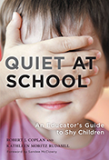 Quiet at School: An Educator's Guide to Shy Children